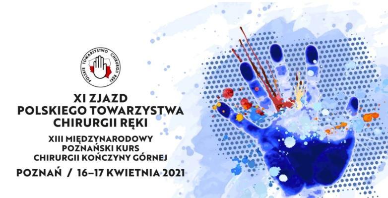 XI Zjazd Polskiego Towarzystwa Chirurgii Ręki